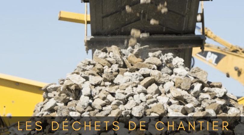 La Gestion Des Déchets De Chantier Tracktor